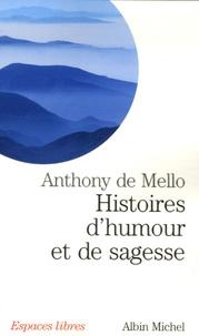 Anthony De Mello - Histoires d'humour et de sagesse.