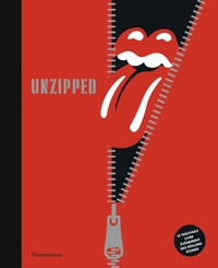 Anthony DeCurtis - Les Rolling Stones - Unzipped.