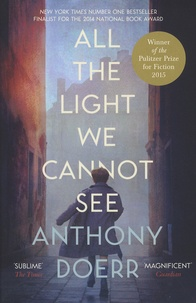Anthony Doerr - All The Light We Cannot See.