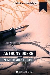 Anthony Doerr - Zone démilitarisée.