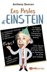 Anthony Duncan - Les perles d'Einstein.
