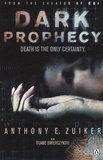 Anthony E. Zuiker - Dark prophecy.