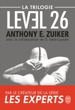 Anthony E. Zuiker - Level 26  : La trilogie - Level 26 ; Dark Prophecy ; Dark Revelations.