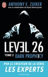 Anthony E. Zuiker - Level 26 Tome 2 : Dark prophecy.