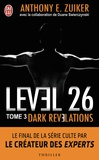 Anthony E. Zuiker - Level 26 Tome 3 : Dark révélations.