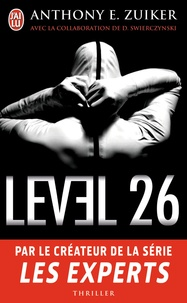 Anthony E. Zuiker - Level 26.