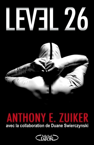 Anthony E. Zuiker - Level 26.