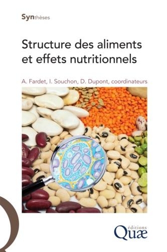Structure des aliments et effets nutritionnels