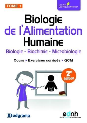 Anthony Ferreira et Clotilde Petretti - Biologie de l'alimentation humaine - Tome 1.