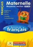 Anthony Giroud et Isabelle Gunzburger - Activités de Français Moyenne Section 4/5 ans - Graphisme-écriture, lecture, compréhension, langage.
