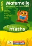 Anthony Giroud et Isabelle Gunzburger - Activités de Maths Maternelle Moyenne Section 4/5 ans - Nombre, quantités, formes et grandeurs, espace et temps.
