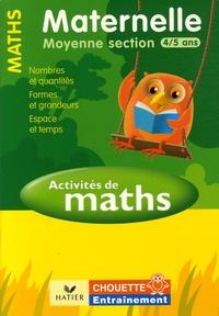 Activités de Maths Maternelle Moyenne Section 4/5 ans - Nombre, quantités, formes et grandeurs, espace et temps.pdf