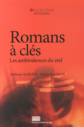 Romans à clés. Les ambivalences du réel
