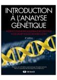 Anthony Griffiths et David-T Suzuki - Introduction à l'analyse génétique.