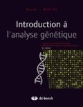 Anthony Griffiths et Susan Wessler - Introduction à l'analyse génétique.