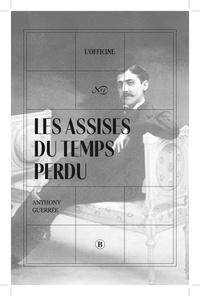 Anthony Guerrée - Les Assises du temps perdu.