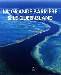 Anthony Ham - La Grande Barrière de Corail & le Queensland.
