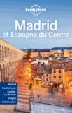 Anthony Ham et Isabella Noble - Madrid et Espagne du centre. 1 Plan détachable