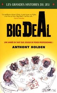 Anthony Holden - Big Deal.