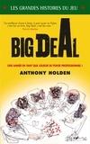 Jérôme Schmidt et Anthony Holden - Big Deal.