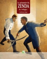 Anthony Hope - Le prisonnier de Zenda - La trilogie.