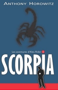 Ebooks txt télécharger Alex Rider 5- Scorpia in French PDB MOBI iBook