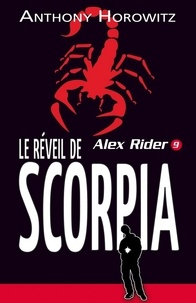Anthony Horowitz - Alex Rider 9- Le Réveil de Scorpia.
