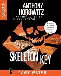 Anthony Horowitz - Alex Rider  : Skeleton Key.
