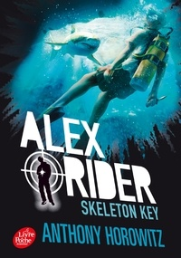 Anthony Horowitz - Alex Rider Tome 3 : Skeleton Key - L'île de tous les dangers.