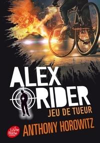 Anthony Horowitz - Alex Rider Tome 4 : Jeu de tueur.