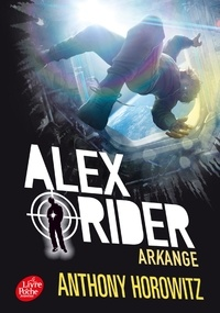 Anthony Horowitz - Alex Rider Tome 6 : Arkange.