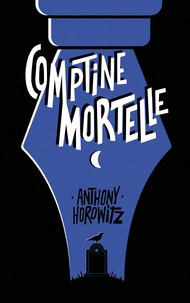 Anthony Horowitz - Comptine mortelle.