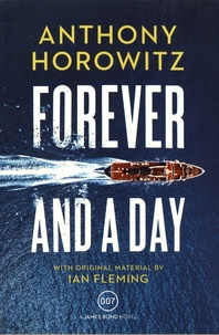 Anthony Horowitz - Forever and a Day.