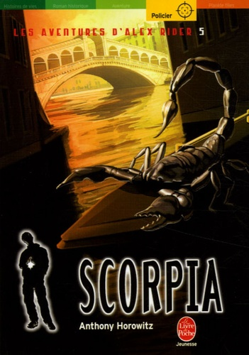 Anthony Horowitz - Les aventures d'Alex Rider Tome 5 : Scorpia.