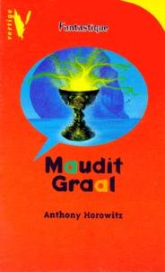 Anthony Horowitz - Maudit Graal.