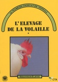 Anthony J. Smith - L'élevage de la volaille - 2 volumes.