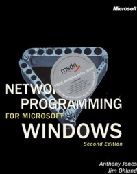 Anthony Jones et Jim Ohlund - Network Programming for Microsoft Windows - Second Edition.