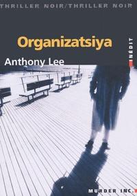Anthony Lee - Organizatsiya.