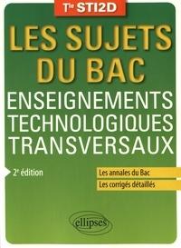 Anthony Lemoal et Jean-Yves Rault - Enseignements technologiques transversaux Tle STI2D.