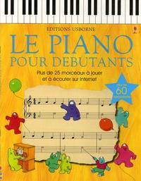 Anthony Marks et Jenny Tyler - Le piano pour débutants.