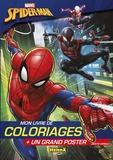 Anthony Marras - Mon livre de coloriages Spider-man - Avec un grand poster.