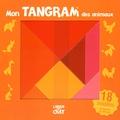 Anthony Marras - Mon tangram des animaux.