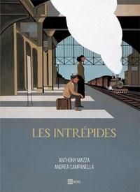 Anthony Mazza et Andrea Campanella - Les Intrépides.