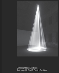 Anthony McCall - Simultaneous soloists.