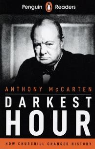 Anthony McCarten - Darkest Hour.