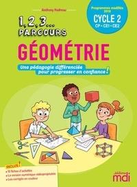 Anthony Nadreau - Géométrie Cycle 2 CP-CE1-CE2 - Une pédagogie différenciée pour progresser en confiance !. 1 CD audio
