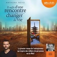Anthony Nevo et Thomas Marceul - Il suffit d'une rencontre pour changer de vie.