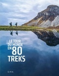 Anthony Nicolazzi et Céline Amoravain - Le tour du monde en 80 trecks.
