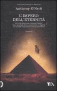 Anthony O'Neill - L'impero dell'eternità.