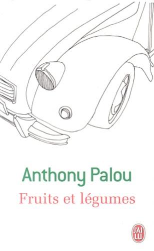 Anthony Palou - Fruits et légumes.